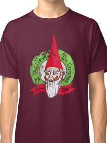 I believe in gnomes- distressed Classic T-Shirt