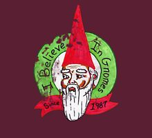 I believe in gnomes- distressed T-Shirt