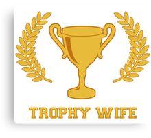 Happy Golden Trophy Wife Canvas Print