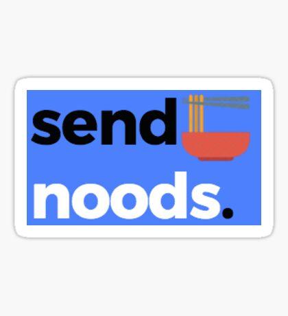Send Noods Sticker