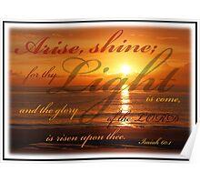 Isaiah 60:1 - Light Poster