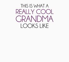 This is What a Really Cool Grandma Looks Like Womens Fitted T-Shirt