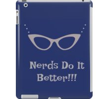 Nerds Do It Better iPad Case/Skin