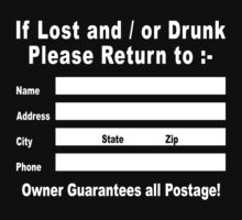If Lost and / or Drunk Please Return to by tinybiscuits