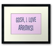 Gosh, I love arrows! Framed Print