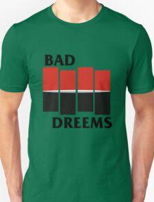 Bad Dreems vs. Black Flag Unisex T-Shirt