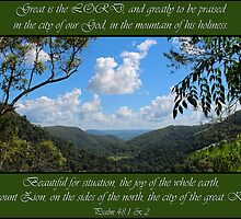 Great is the Lord - Psalm 48: 1 & 2 by JLOPhotography