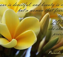 Virtuous Woman - Proverbs 31:30 by JLOPhotography