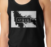 ATWYW - Smoke Tank Top