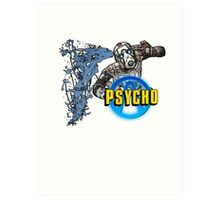 Borderlands The Presequel - Psycho Art Print