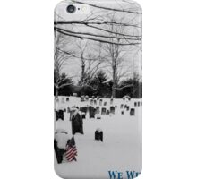 We Will Never Forget - Poster iPhone Case/Skin