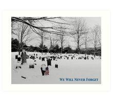 We Will Never Forget - Poster Art Print