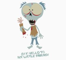 Fred The Zombie - Say Hello To My Little Friend! by Calvin Innes