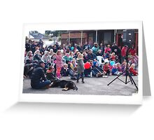 Entertaining the crowd Clunes Book Festival Victoria Greeting Card