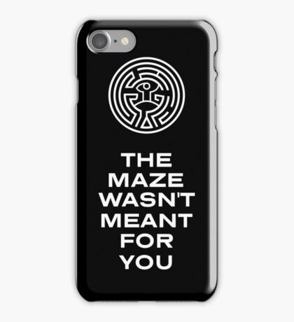 The Maze Wasn't Meant For You - White Writing iPhone Case/Skin