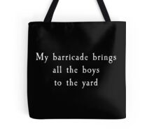 My Barricade - Les Mis Tote Bag