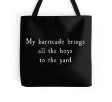 My Barricade - Les Mis Tote Bag