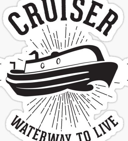 Cruiser - Waterway to Live Sticker