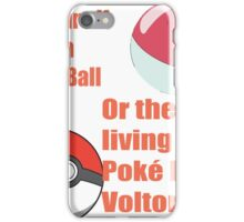 pokemon not sure voltorb or pokeball? iPhone Case/Skin