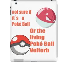 pokemon not sure voltorb or pokeball? iPad Case/Skin