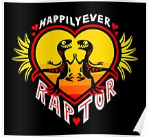 Happily Ever Raptor Poster