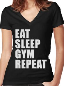 Eat Sleep Gym Repeat Sport Shirt Funny Cute Gift For Weight LIfter Lift Power Team Player Women's Fitted V-Neck T-Shirt