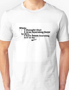 Almost Famous Quotes Series 1 -  Leonardo Da Vinci T-Shirt