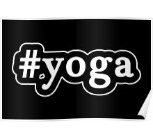 Yoga - Hashtag - Black & White Poster