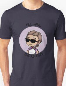 All Hail The Queen Unisex T-Shirt