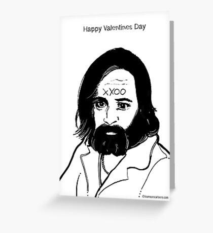 Charles Manson Valentines Card Greeting Card