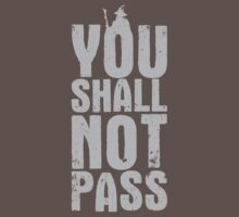 You Shall Not Pass - light grey by Nxolab