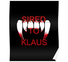 Sired to klaus Poster