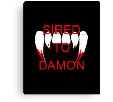 Sired to damon Canvas Print
