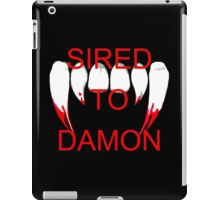 Sired to damon iPad Case/Skin