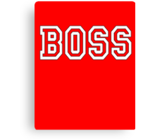 The Boss, Boss, The Govenor, CEO, In charge, The Chief, Obey! On Red Canvas Print
