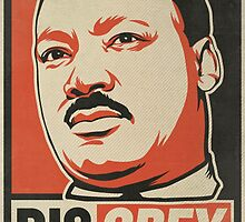 MLK Disobey by LibertyManiacs