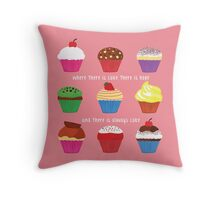 Where There Is Cake (PINK) Throw Pillow