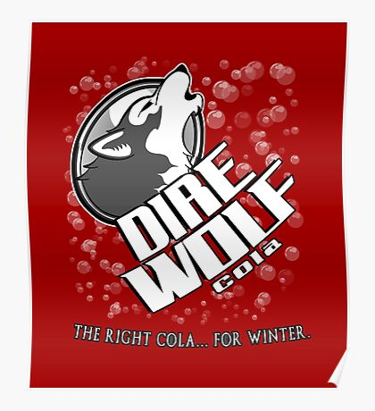 Dire Wolf Cola Poster