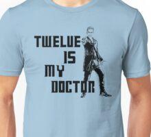 Twelve is my doctor  Unisex T-Shirt