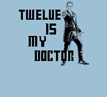 Twelve is my doctor  Unisex T-Shirt
