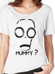 Mummy? Women's Relaxed Fit T-Shirt