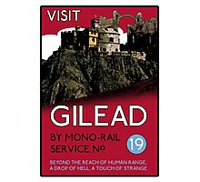 Visit Gilead (The Dark Tower) Photographic Print