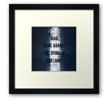 Rage, Rage Against The Dying Of The Light - Interstellar Framed Print
