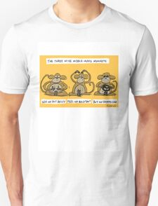 the three wise middle aged monkeys Unisex T-Shirt
