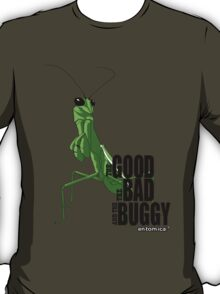 The Good. The Bad. The Buggy. T-Shirt