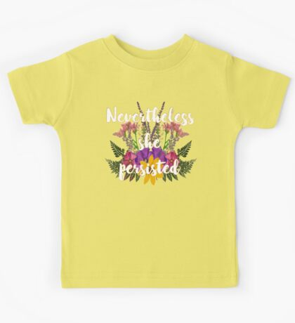 Nevertheless, She Persisted Floral Kids Tee