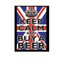 UNION JACK, FLAG, KEEP CALM & BUY A BEER, UK, ON BLACK Art Print