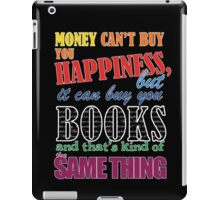 Money can buy books iPad Case/Skin