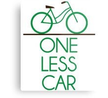 One Less Car Earth Friendly Bicycle Metal Print