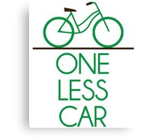 One Less Car Earth Friendly Bicycle Canvas Print